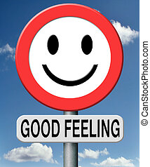 good feeling totally relaxed and at ease positive healthy...