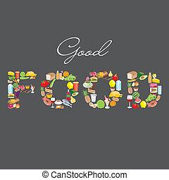 Good Food sign, food items