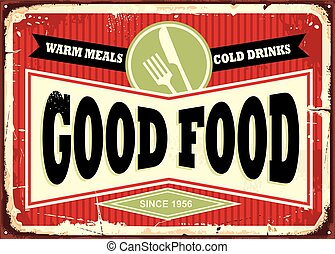 Good food, warm meals and cold drinks retro sign design. Traditional sign design for restaurant or diner. Food and drinks theme.