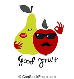Good fruit. Hand drawn illustration of red apple and a green pear with handwritten lettering on a white background.