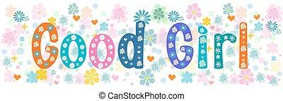 Good girl banner. Vector