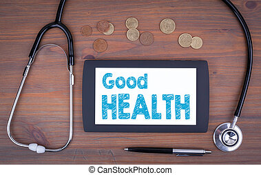 Good Health. Text on tablet device