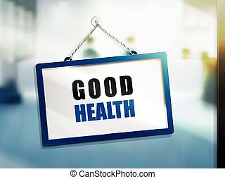good health text sign