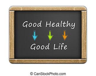 good healthy - good life