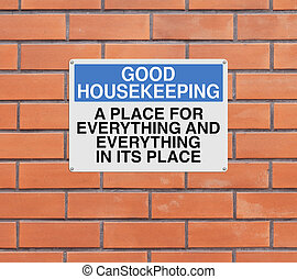A modified sign on good housekeeping