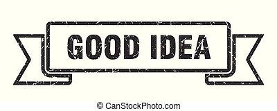 good idea grunge ribbon. good idea sign. good idea banner