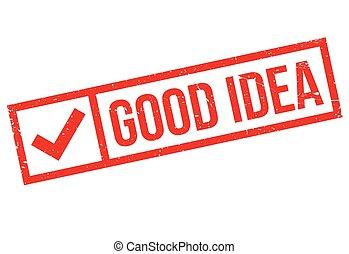 Good Idea rubber stamp