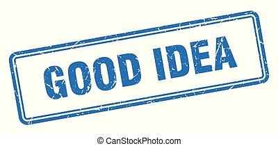 good idea stamp. good idea square grunge sign. good idea