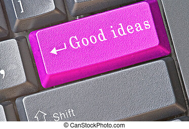 """Good ideas"" key"