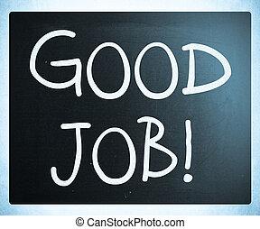 """""""good, job!"""", handskrivet, med, vit, krita, på, a, blackboard"""