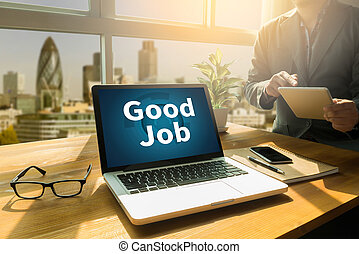 Good Job Perfect Success