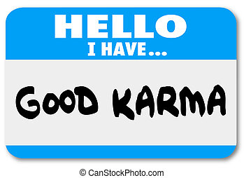 Good Karma Name Tag Sticker Luck Fate Meet Person...