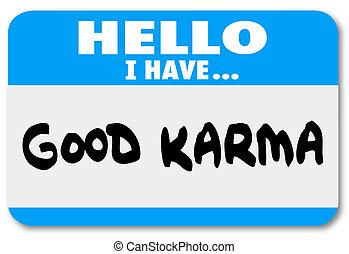 Good Karma Name Tag Sticker Luck Fate Meet Person ...