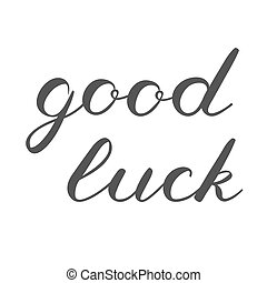 Good luck brush lettering. Cute handwriting. - Good luck...