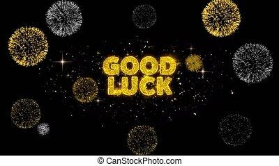 Good Luck Text Reveal on Glitter Golden Particles Firework. ...