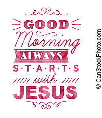 Good Morning Always Starts with Jesus Typography Print ...
