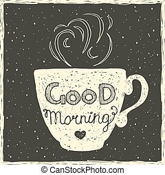 Good morning card with hand lettering on the cup.