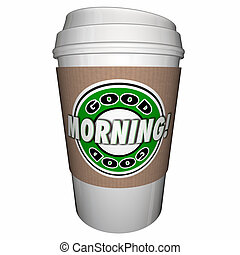 Good Morning Coffee Cup Start Day Early Drink 3d Illustration