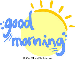 Good morning - Creative design of good morning