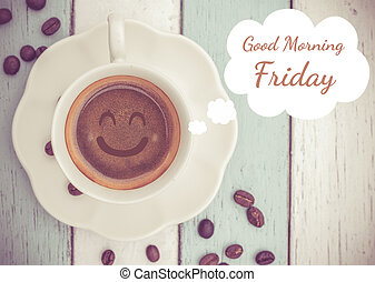 Good Morning Friday with coffee cup