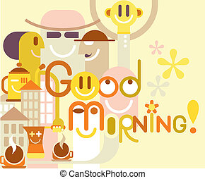 Good Morning - color vector illustration.