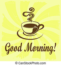 Good Morning illustration with coffee decoration on grunge background