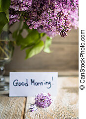 Good morning note with lilac flowers