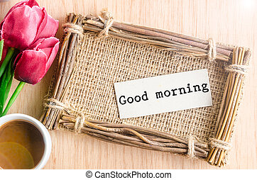 Good morning paper tag.
