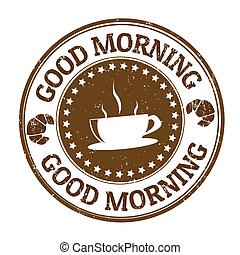 Good morning stamp - Good morning grunge rubber stamp on...