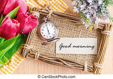 Good morning tag on sack photo frame with pocket watch.