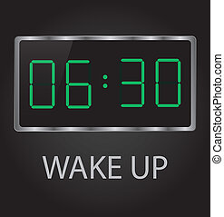 wake up - good morning time 6-30 early wake up clock