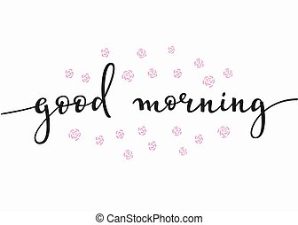 Good Morning Typography - Lettering quotes motivation for...