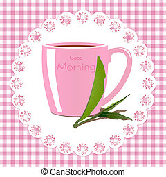 Good morning vector illustration with a mug of tea on vichy...