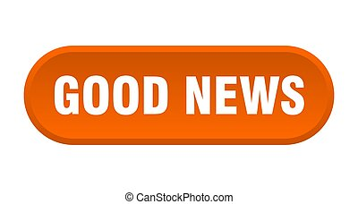 good news button. rounded sign on white background - good ...