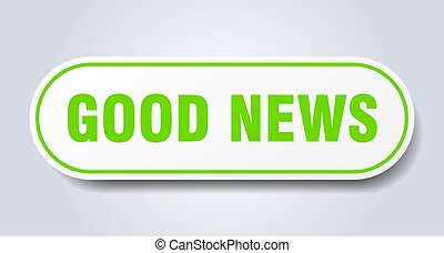 good news sign. rounded isolated button. white sticker - ...