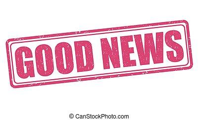 Good news stamp - Good news grunge rubber stamp on white ...