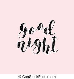 Good night. Brush lettering. - Good night. Brush hand...