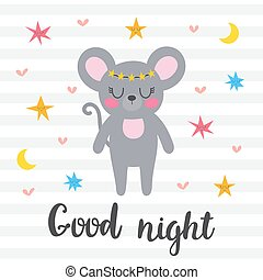 Good night. Inspirational quote. Hand drawn lettering. Motivational poster. Cute mouse