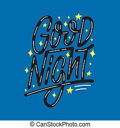 Good night. Lettering print