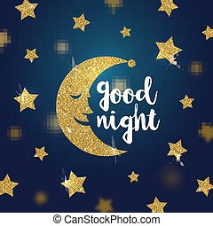 Good night wishes with glitter gold cartoon moon and stars -...