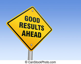 good results ahead road sign 3d illustration