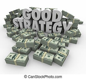 Good Strategy Earning More Money Financial Advice Plan