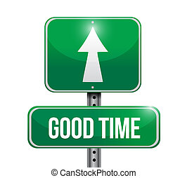 good time street sign concept illustration design