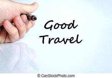 Good travel text concept