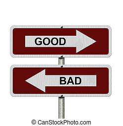 Good versus Bad
