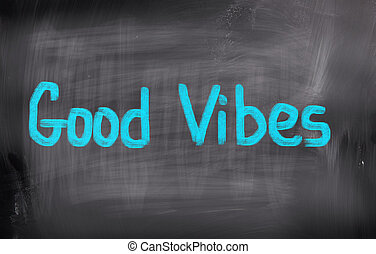 Good Vibes Concept