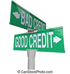 A green two-way street sign pointing to Good Credit and Bad Credit