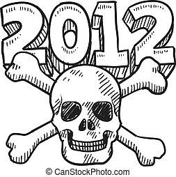Goodbye 2012 apocalypse sketch - Doodle style Goodbye 2012 ...