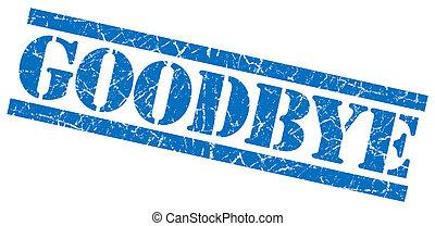 goodbye blue grungy stamp on white background