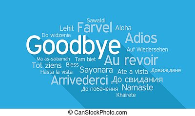 GOODBYE in different languages, word tag cloud - GOODBYE in ...